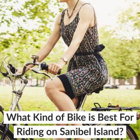 What Kind of Bike is Best For Riding on Sanibel Island