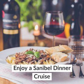 Enjoy a Sanibel Dinner Cruise